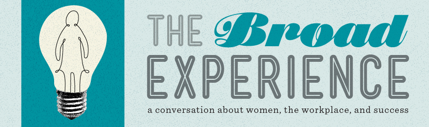 broad experience