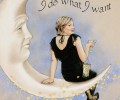 """I do what I want"" by Sue Shanahan"