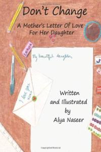 mothers day letter from daughter alya naseer don t change 46334
