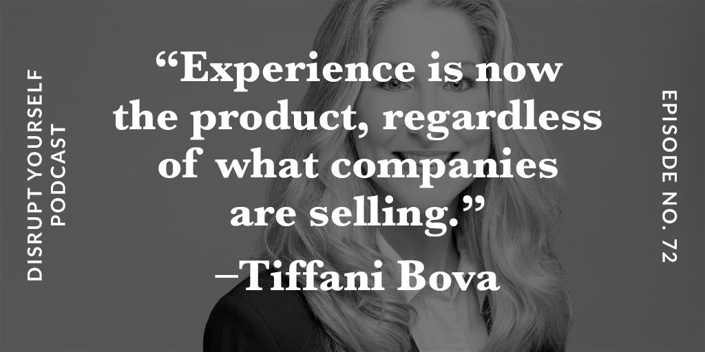 Tiffani Bova: Experience is the Product